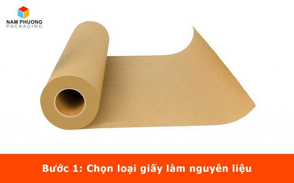 Bước 1: Chọn loại giấy làm nguyên liệu
