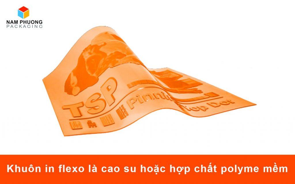 Khuôn in flexo là cao su hoặc hợp chất polyme mềm